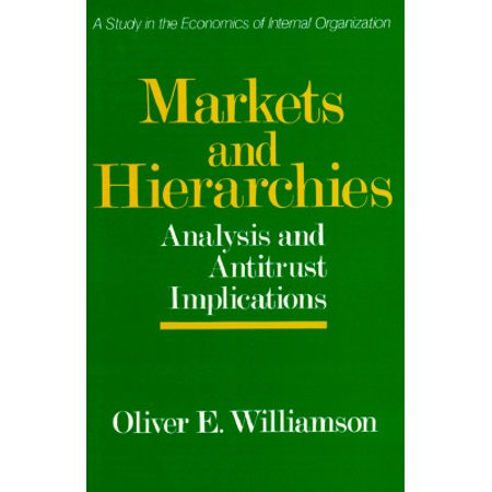 Pour Williamson, l'entreprise est une institution où s'opère une régulation hiérarchique. Markets and Hierarchies : A Study in the Internal Organizations, 1975. Editeur : Free Press