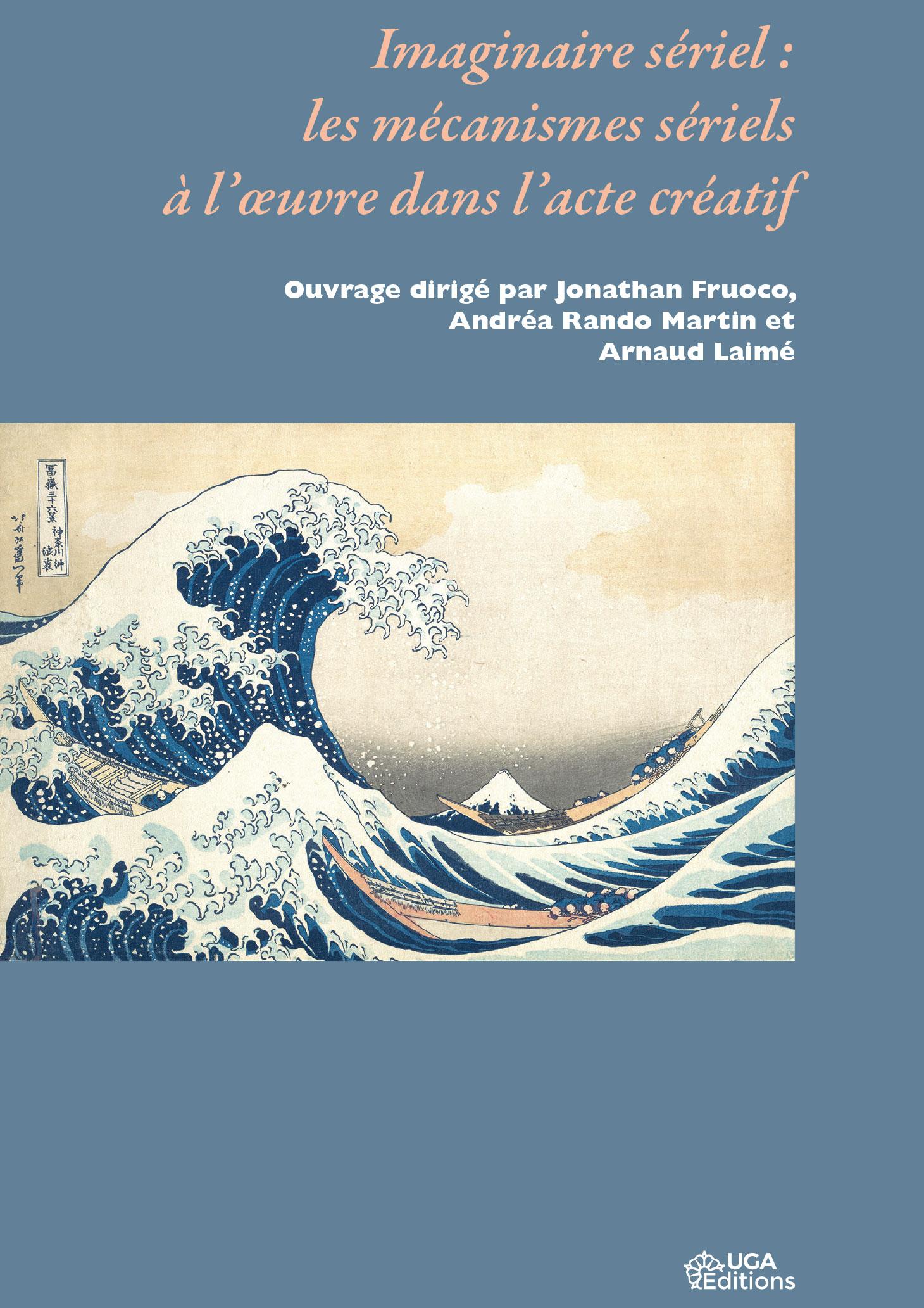 Couverture de l'ouvrage imaginaire sériel : les mécanismes sériels à l'œuvre dans l'acte créatif